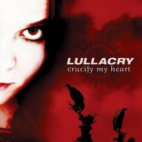 Lullacry – Crucify My Heart (CD, used)