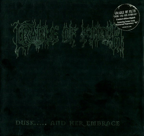 Cradle Of Filth – Dusk..... And Her Embrace (CD, käytetty)