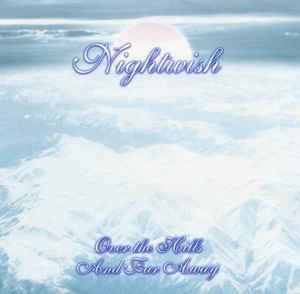 Nightwish – Over The Hills And Far Away CD (käytetty)