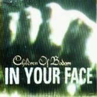 Children Of Bodom – In Your Face (CD, käytetty)