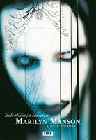 Marilyn Manson Helvettiin ja takaisin (used)