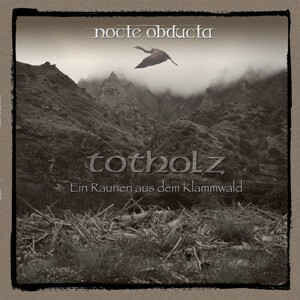 Nocte Obducta – Totholz (LP, uusi)