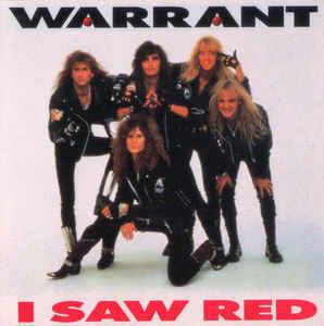 Warrant – I Saw Red 7