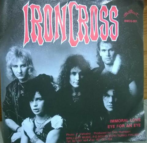 Ironcross – Immoral love/Eye for an eye 7