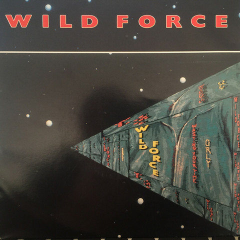 Wild Force – Wasting Your Time 7