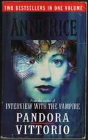 Pandora and Vittorio, the Vampire by Anne Rice (käytetty)