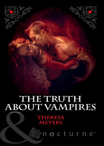 The Truth About Vampires by Theresa Meyers (käytetty)