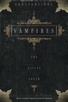 Vampires: The Occult Truth (käytetty)