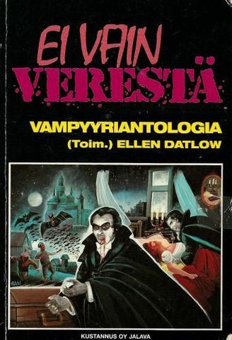 Ei vain verestä: Vampyyriantologia (used)