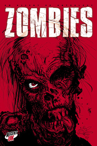 Zombies, An Accent UK Anthology (used)