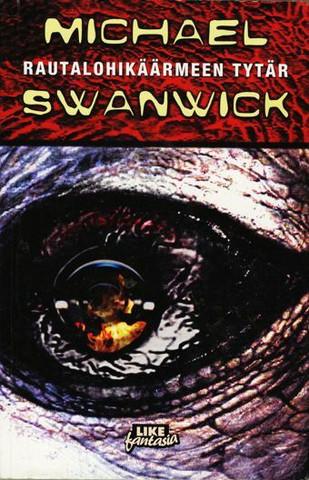 Rautalohikäärmeen tytär-  Michael Swanwick (used)