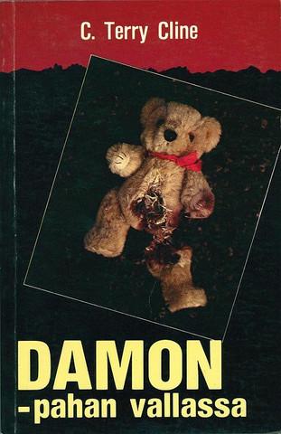 C. Terry Cline - Damon – pahan vallassa (käytetty)