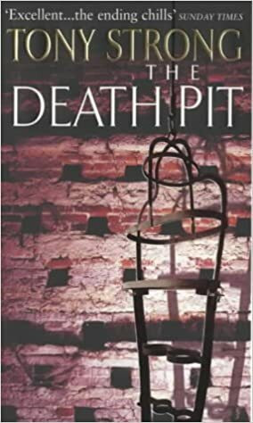 The Death Pit by Tony Strong (used)