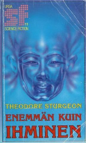 Theodore Sturgeon - Enemmän kuin ihminen (käytetty)