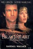 Wallace, Randall - Braveheart - taipumaton (käytetty)