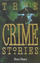 Terry Deary - True Crime Stories (used)