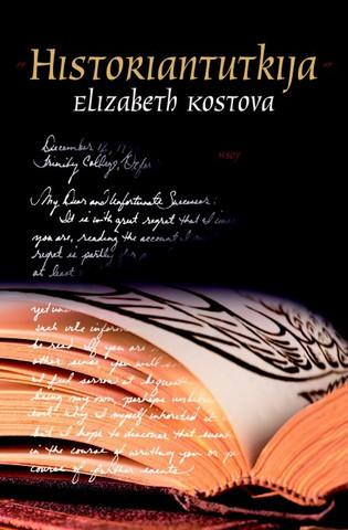 Elizabeth Kostova - Historiantutkija (used)