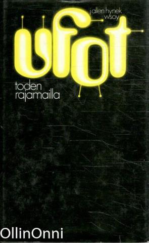 J. Allen Hynek : Ufot toden rajamailla (used)