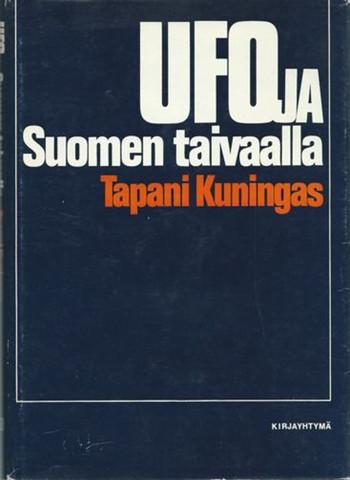 Tapani Kuningas : Ufoja Suomen taivaalla (used)