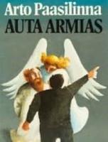 Arto Paasilinna - Auta armias (käytetty)