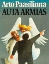 Arto Paasilinna - Auta armias (used)