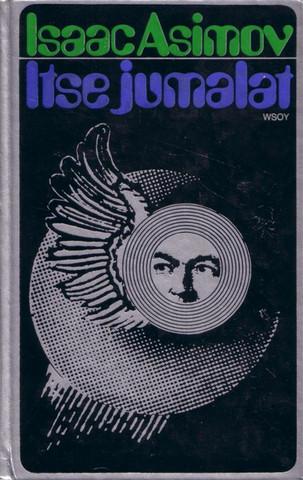 Isaac Asimov - Itse jumalat (käytetty)