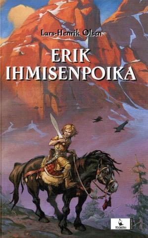 Lars-Henrik Olsen : Erik Ihmisenpoika (käytetty)