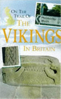 On the Trail of the Vikings in Britain (käytetty)