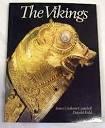 The Vikings by James Graham-Campbell, Dafydd Kidd (käytetty)
