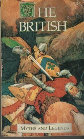 Myths and legends of the British by Maud Isabel Ebbutt (käytetty)
