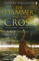 The Hammer and the Cross: by Robert Ferguson