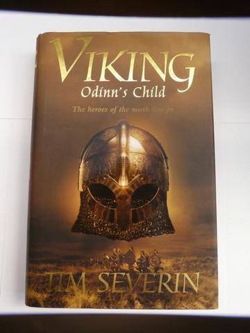 Odinn's Child (Viking #1) by Tim Severin (used)