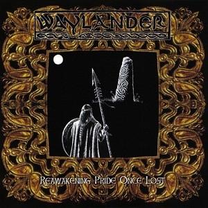 Waylander – Reawakening Pride Once Lost (CD, uusi)