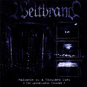 Weltbrand – Radiance Of A Thousand Suns - The Apocalyptic Triumph (CD, new)