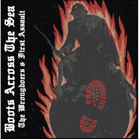 The Wrongdoers & First Assault  – Boots Across The Sea Vol. 1(CD,new)