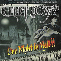 6 Feet Down – One Night In Hell!! (CD, uusi)