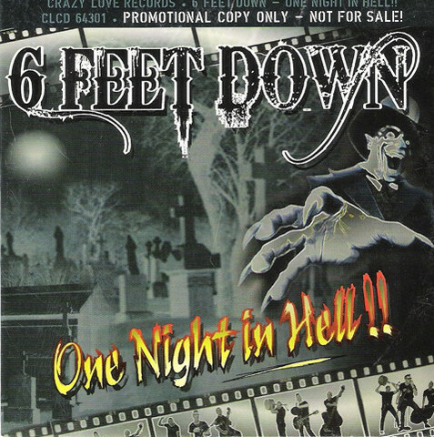 6 Feet Down – One Night In Hell!! (CD, new)