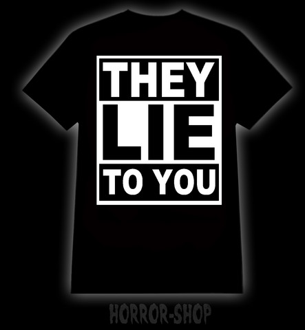 They lie to you, t-shirt, tanktop and Ladyfit