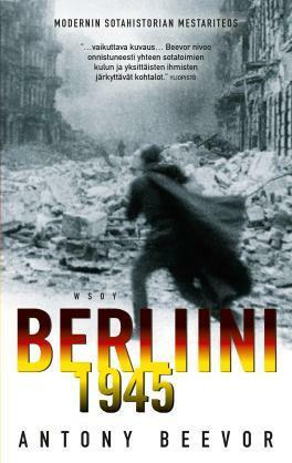 Antony Beevor -  Berliini 1945 (used)
