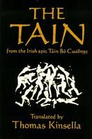The Táin: From the Irish Epic Táin Bó Cúailnge (käytetty)