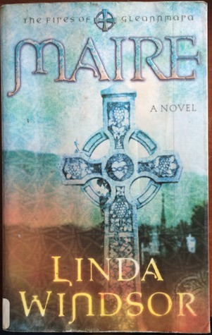 Maire (Fires of Gleannmara #1) by Linda Windsor (used)