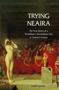 Hamel Debra - Trying Neaira (used)