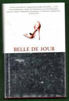 BELLE DE JOUR-PUHELINTYTÖN SALAISET SEIKKAILUT (käytetty)