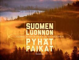 Aimo Kejonen, Tuomo Kesäläinen - Suomen luonnon pyhät paikat (used)