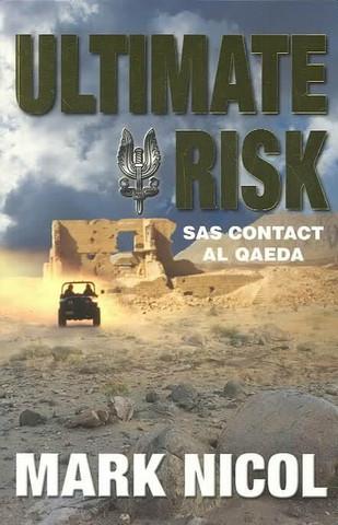 Ultimate Risk: SAS Contact Al Qaeda by Mark Nicol  (used)