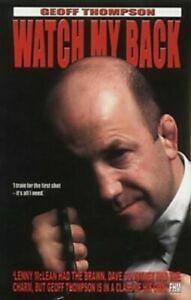 Watch My Back: The Geoff Thompson Story by Geoff Thompson (käytetty)