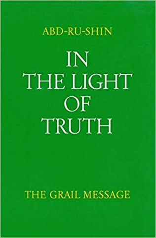 In the Light of Truth: The Grail Message, Vol. 1 (used)