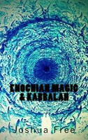 Enochian Magic & Kabbalah: Summoning Angels, Aliens, UFOs and Other Divine Encounters