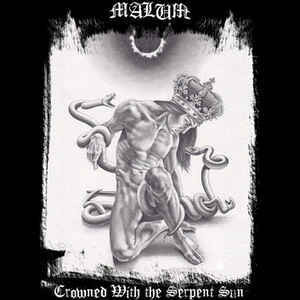 Malum  – Crowned With the Serpent Sun (CD, uusi)