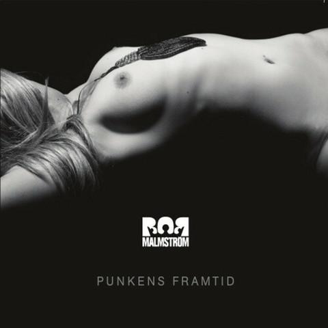 Bob Malmström – Punkens Framtid (CD, new)